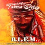Tarrus Riley B.L.E.M. EP