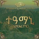 Morgan Heritage Loyalty