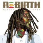 Marlon Asher Rebirth