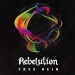 Rebelution Free Rein
